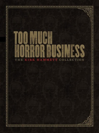 Kirk-Hammett-Too-Much-Horror-Business